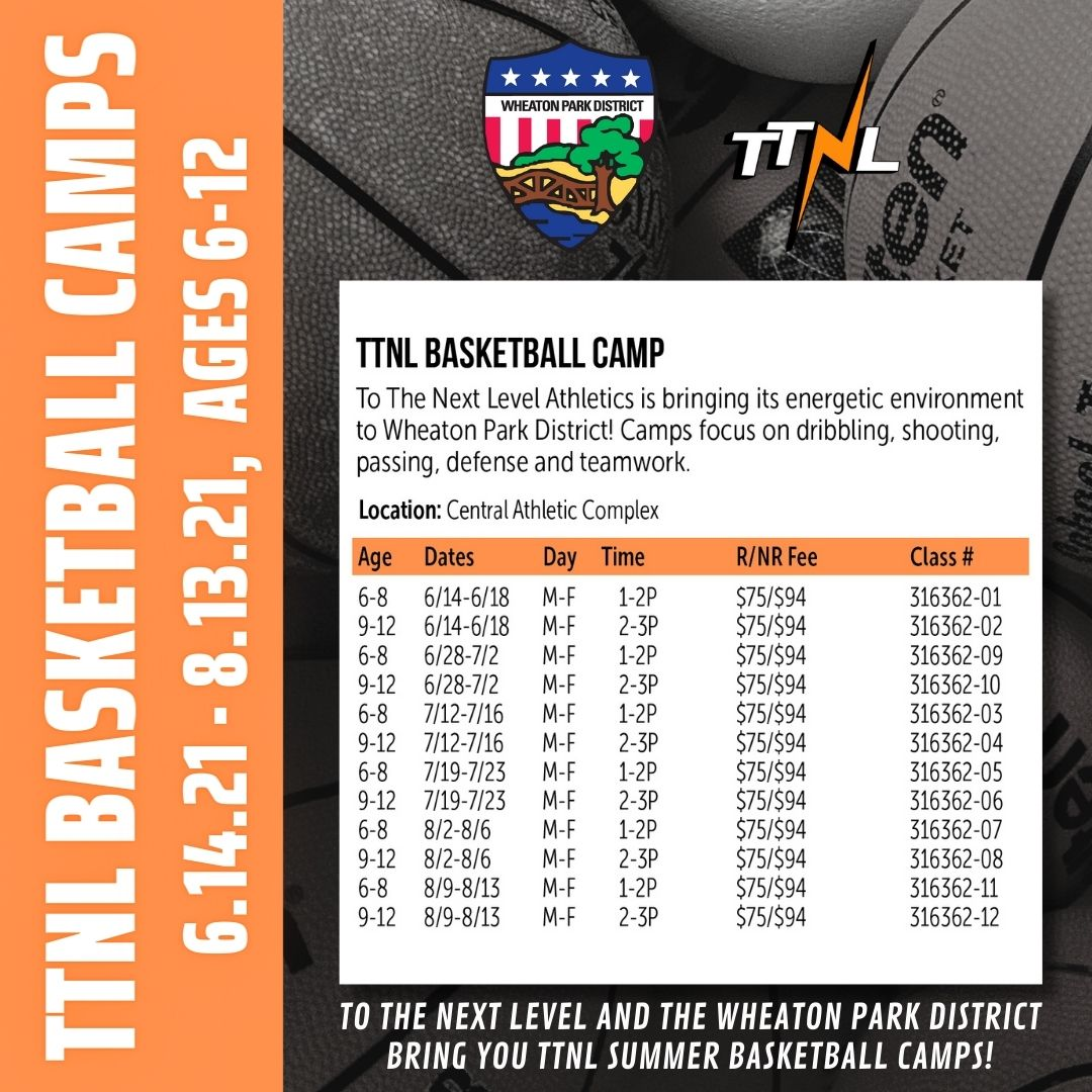 TTNL/Wheaton Park District Basketball Camps